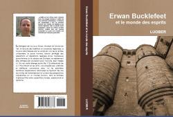 Erwan Bucklefeet et le monde des esprits